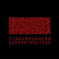 Fingerpushers Superstructure