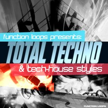 Function Loops Total Techno & Tech-House Styles