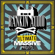 Rankin Audio Ultimate Massive Presets