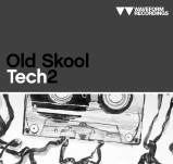 Waveform Recordings Old Skool Tech 2