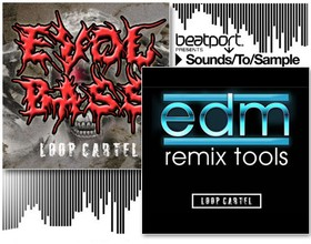 Loop Cartel EDM Remix Tools & Evol Bass