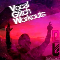 Micro Pressure Vocal Glitch Workouts