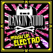 Rankin Audio Mash Up Electro