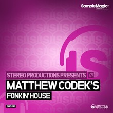Stereo Productions Matthew Codek's Fonkin' House