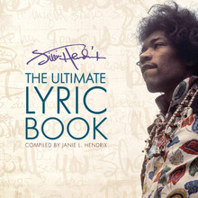 Jimi Hendrix The Ultimate Lyric Book