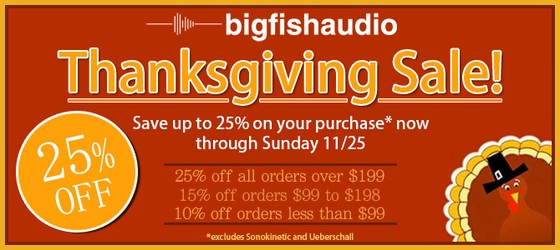 Big Fish Audio Thanksgiving Sale