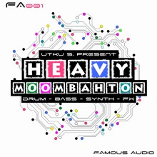 Famous Audio Heavy Moombahton