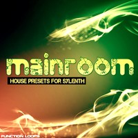 Function Loops Mainroom House for Sylenth1