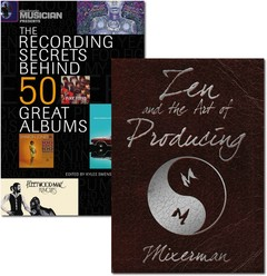 Recording Secrets Behind 50 Great Albums