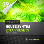 Patchworx House Synth Z3ta Presets