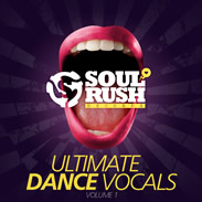 Soul Rush Records Ultimate Dance Vocals Vol 1