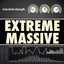 Industrial Strength Extreme Massive