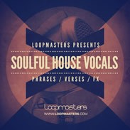 Loopmasters Soulful House Vocals
