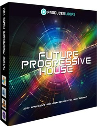 Producer Loops Future Progressive House Vol 1