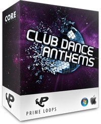Prime Loops Club Dance Anthems