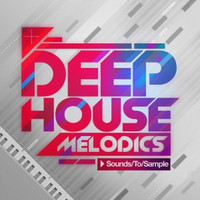 Sounds To Sample Deep House Melodics
