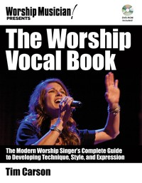 Tim Carson The Worship Vocal Book