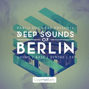 Loopmasters Pablo Decoder Deep Sounds of Berlin