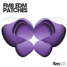 Sample Magic FM8 EDM Patches