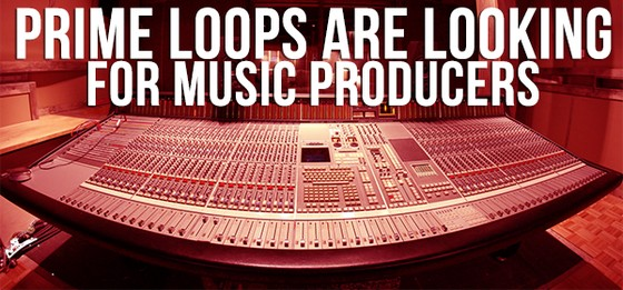 Prime Loops looking for music producers