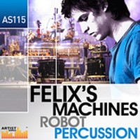 Felix's Machines Robot Percussion