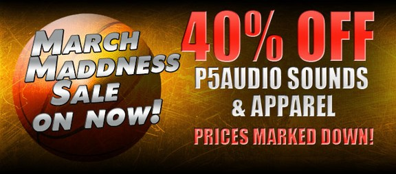 P5Audio March Maddness Sale