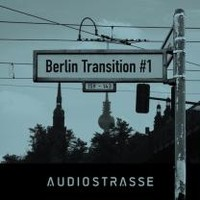 Audio Strasse Berlin Transition 1
