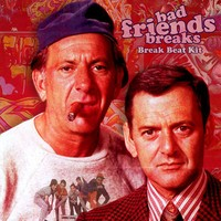 Drum Broker Bad Friends Breaks
