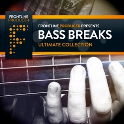 Frontline Producer Bass Breaks