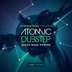 Loopmasters Atomic Dubstep