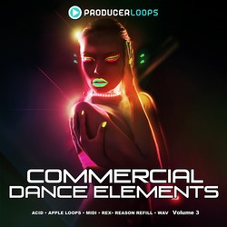 Producer Loops Commercial Dance Elements Vol 3