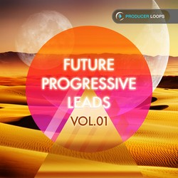 Producer Loops Future Progressive Leads Vol 1