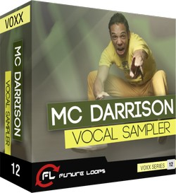 Future Loops MC Darrison Vocal Sampler