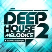 Sounds To Sample Deep House Melodics 2