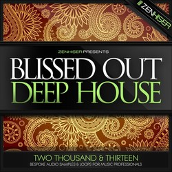 Zenhiser Blissed Out Deep House