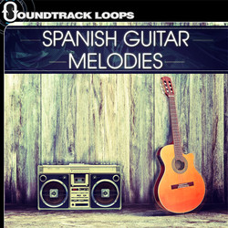 Soundtrack Loops Spanish Guitar Melodies
