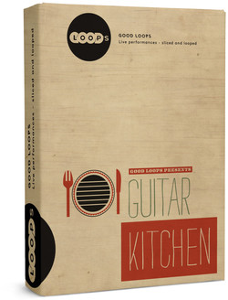 Good Loops Guitar Kitchen Vol 1