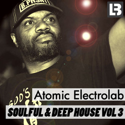 Atomic Electrolab Soulful & Deep House Vol 3