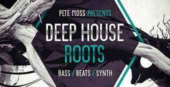 Pete Moss Deep House Roots