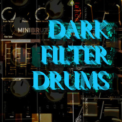 Dark Filter Drums
