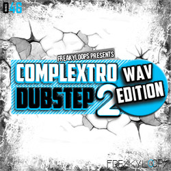 Freaky Loops Complextro & Dubstep WAV Edition 2