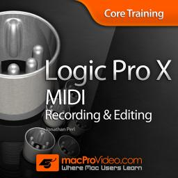 macProVideo Logic Pro X MIDI Recording and Editing