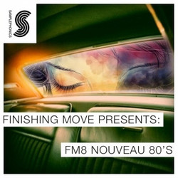 Finishing Move FM8 Nouveau 80's