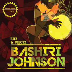 Bashiri Johnson Bitz & Pieces
