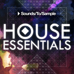 Sounds To Sample House Essentials