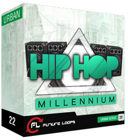 Future Loops Hip Hop Millenium