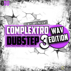 Freaky Loops Complextro & Dubstep Vol 3 Wav Edition