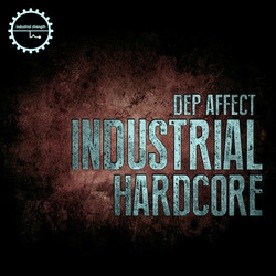 Dep Affect Industrial Hardcore