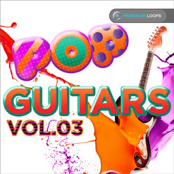 Producer Loops Pop Guitars Vol 3