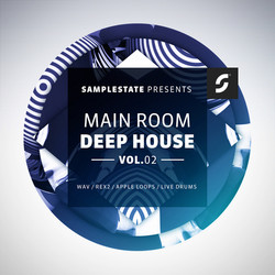 Samplestate Main Room Deep House Vol 2